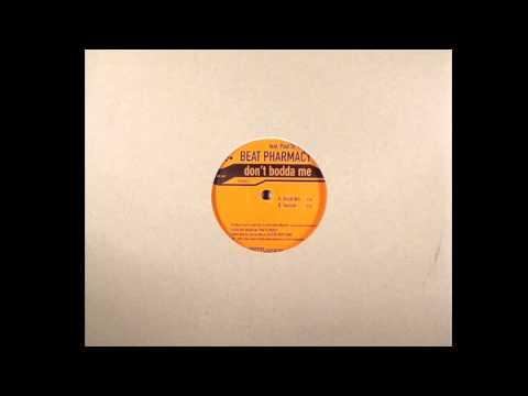 Beat Pharmacy ft Paul St Hilaire – Don't Bodda Me (Vocal Version)