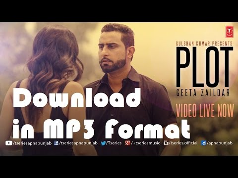 Download Free MP3 Song | Plot by Geeta...