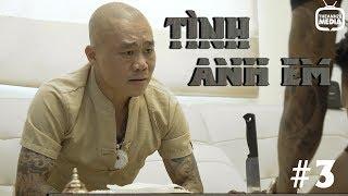 Phim Hành Động Xã Hội | Tình Anh Em Tập 3| Phim Giang Hồ 2019 | THEANH28 MEDIA