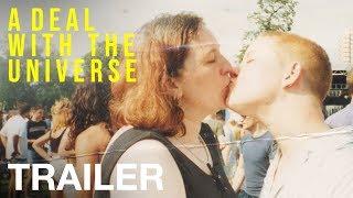 A DEAL WITH THE UNIVERSE - Trailer - Peccadillo