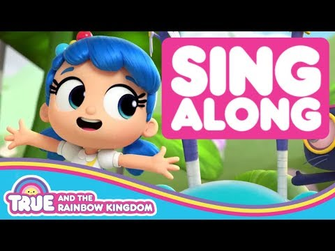 Sing Along to the Rally Racer Song | True and the Rainbow Kingdom