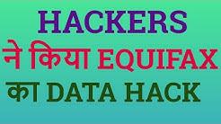 Hackers  ने  किया  Equifax data Hacked  और  मांगे  2.5$ Million  Value  के  Bitcoin in Hindi/Urdu