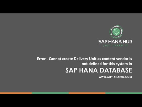 Error - Cannot create Delivery Unit as content vendor is not defined for this system