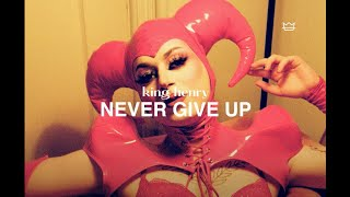 King Henry - Never Give Up (Official Video)