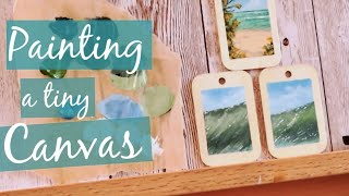 ARTIST VLOG - PAINTING A TINY CANVAS