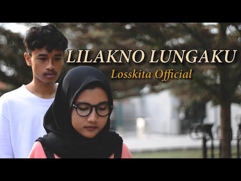 losskita---lilakno-lungaku(official-music-video)