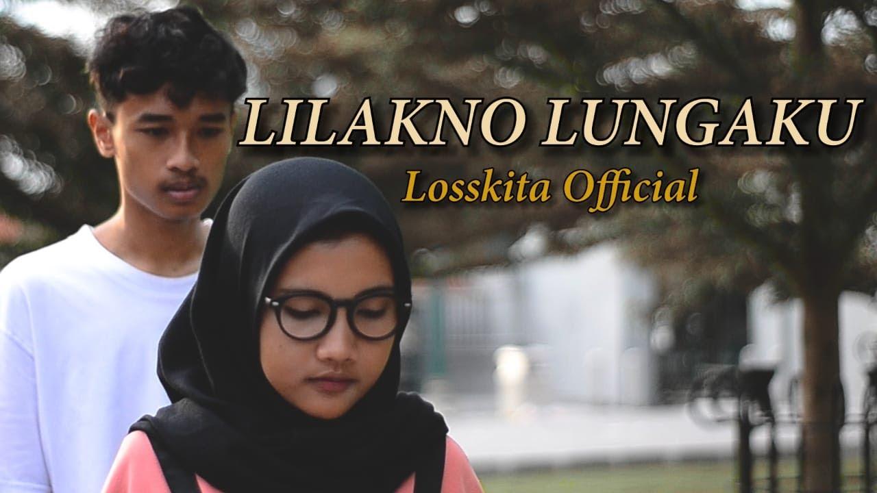 Download LOSSKITA - Lilakno Lungaku(Official Music Video)