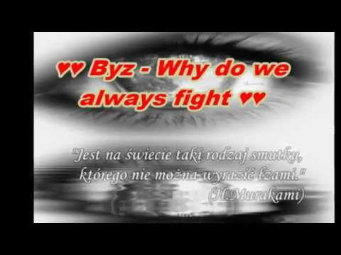 why do we always fight
