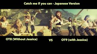 Girls Generation - Catch Me If You Can (With/Without Jessica) OT8 VS OT9