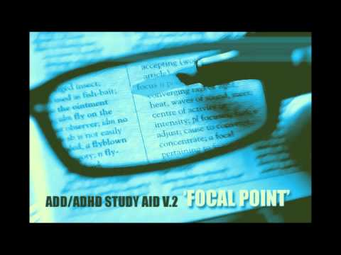 ADD/ADHD Study Aid V.2 | 'Focal Point' Pure Focus & Memory Retention | (1-Hour)
