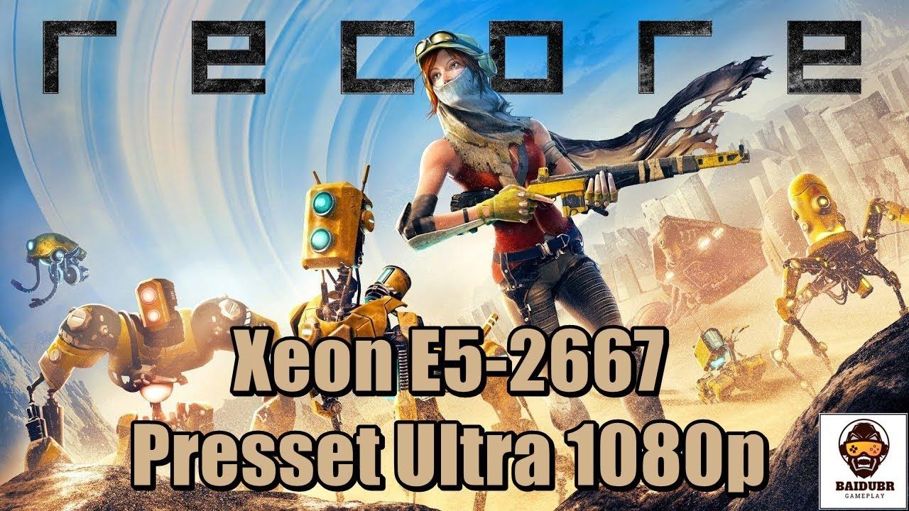 ReCore Teste Xeon E5-2667 60FPS+