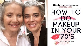 HOW TO DO YOUR MAKEUP IN YOUR 70'S | FEATURING MY MOM | #FIERCEAGING | Nikol Johnson thumbnail