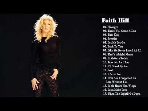 Faith Hill Greatest Hits   The Best Of Faith Hill