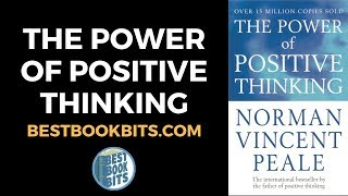 The Power of Positive Thinking   Norman Vincent Peale   Book Summary