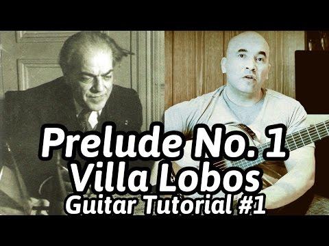 Prelude No. 1 | Heitor Villa Lobos | Classical Guitar Tutorial#1 (of 2) | NBN Guitar