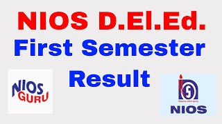 NIOS DLED FIRST SEMESTER RESULT DECLARED