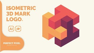 Illustrator Tutorials | Isometric 3D Logo Mark