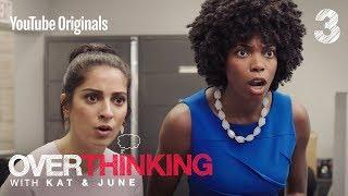 """Ep 3 """"Zip, Zap, Zop"""" - Overthinking With Kat & June"""