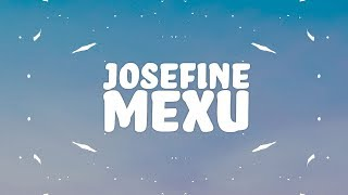 Josefine - MExU (Lyrics)