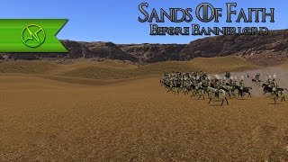 SANDS OF FAITH 2 0 Before Bannerlord Warband Mod Series