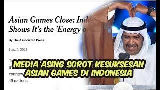 Gambar cover Bangga  berikut postingan Media Asing yang Memuji Perhelatan Asian Games 2018