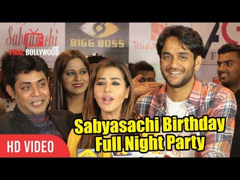 Sabyasachi Birthday Full Night Party  Shilpa Shinde, Vikas, Punnesh, Bandgi  Bigg Boss 11 Party