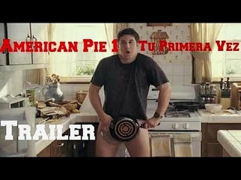 American Pie 1 Tu Primera Vez