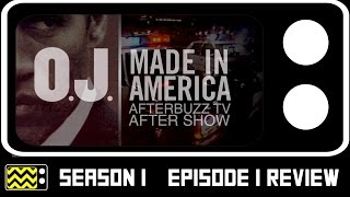 OJ: Made in America Part 1 Review & After Show | AfterBuzz TV