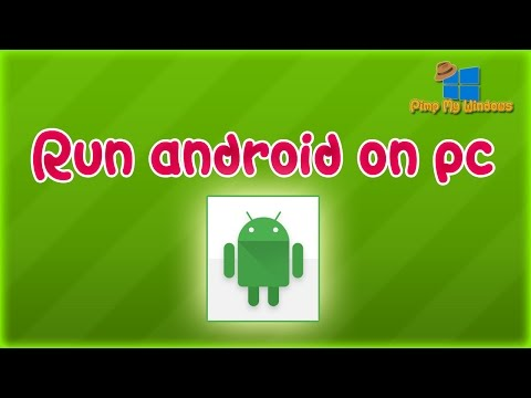 Run Android On Pc