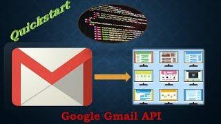 Google Gmail API Ep. 1 - Quickstart