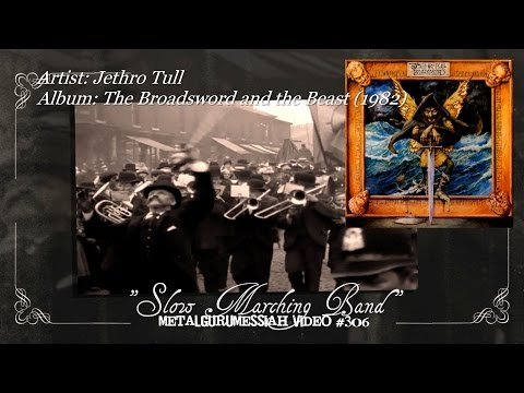 Slow Marching Band - Jethro Tull (1982) HQ Audio Remaster HD Video ~MetalGuruMessiah~