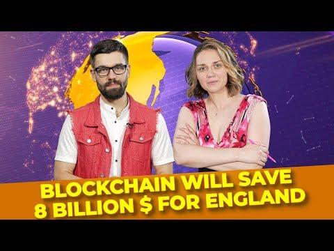 Blockchain will save 8 Billion $ for England