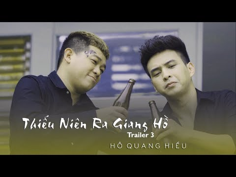 Thiếu Niên Ra Giang Hồ - Trailer Tập 3 (4K) | Hồ Quang Hiếu, Thanh Tân, Xuân Nghị