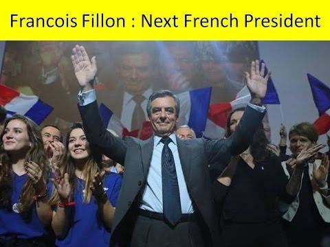 Francois Fillon : Next French President