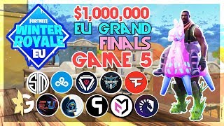 $1,000,000 🥊EU Winter Royale Grand Finals🥊 Game 5 (Fortnite)
