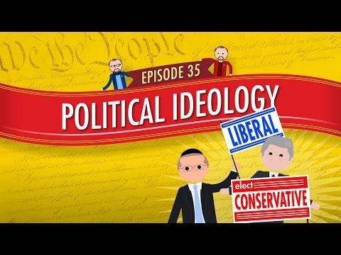 Political Ideology: Crash Course Government and Politics #35
