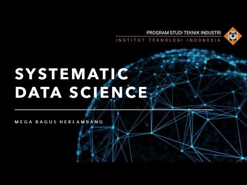 Belajar Tentang Systematic Data Science