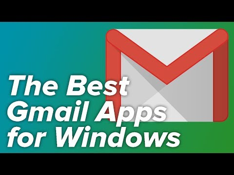 The BEST Gmail Apps For Windows 10!