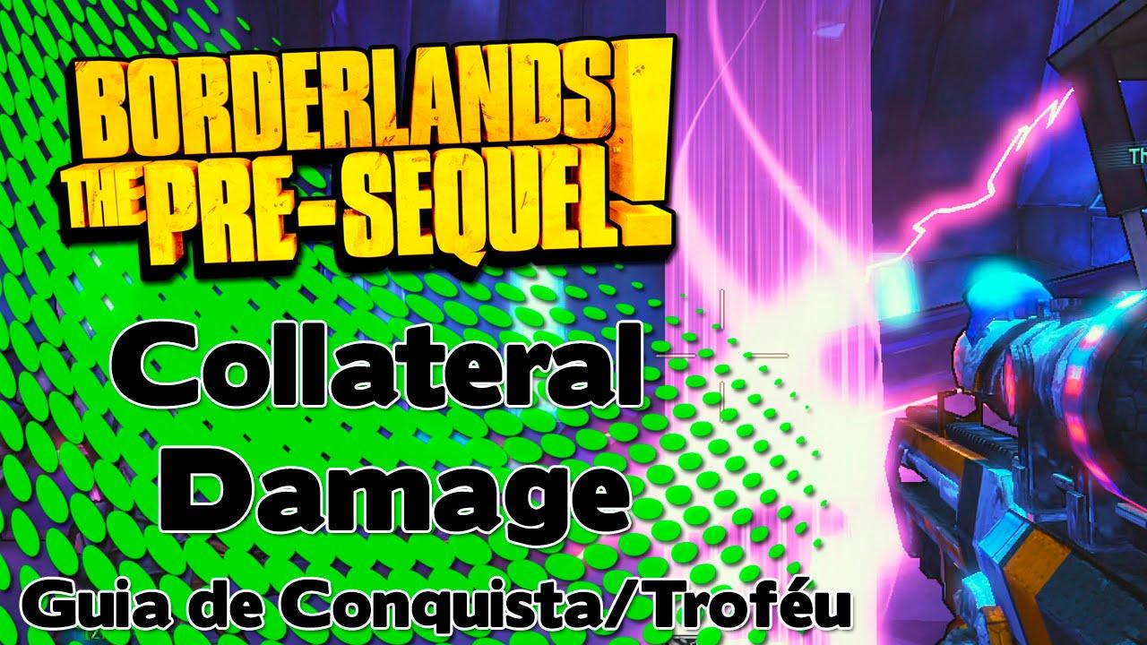Collateral Damage Achievement - Borderlands: The Pre ...