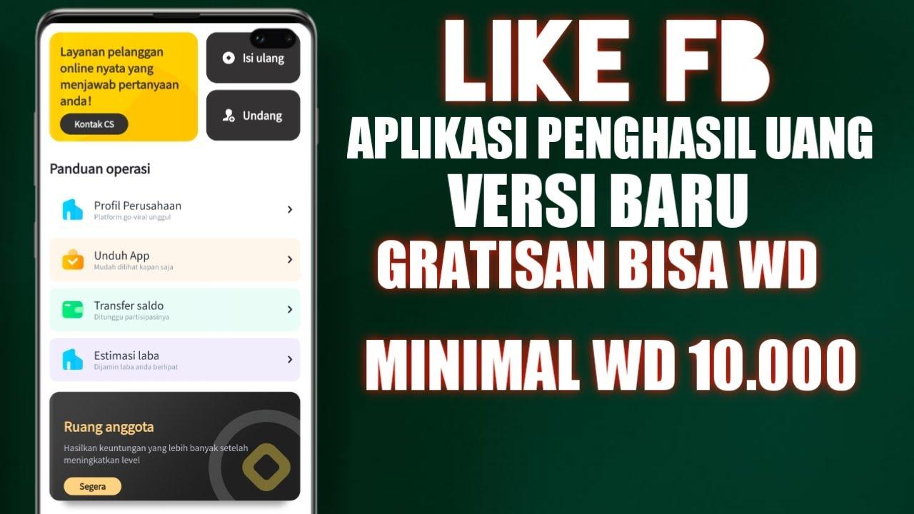 Like Fb Aplikasi Penghasil Uang Minimal Wd 10 000 Youtube