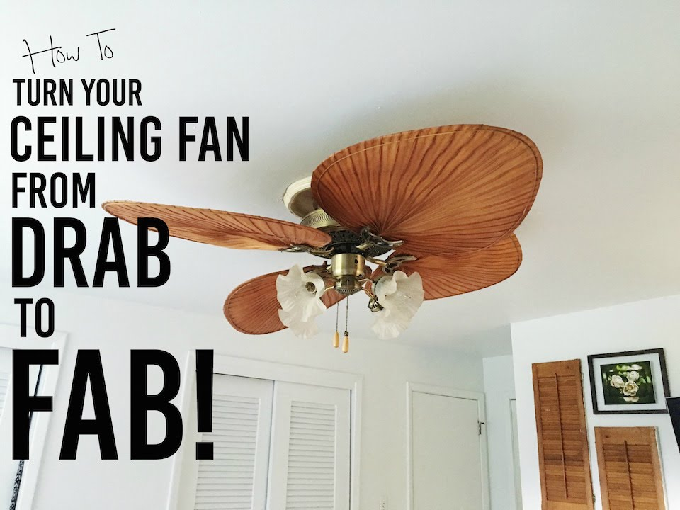 Attractive How To Makeover Your Ceiling Fan From DRAB To FAB! HHG DIY Tutorial ~ Tres  Easy!   YouTube