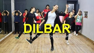DILBAR Dance | Full Class Video | Nora Fatehi | John Abraham | Deepak Tulsyan Choreography