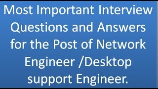 interview questions and answers for network engineer