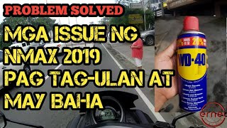 Mga ISSUE  ni NMAX 155 pag TAG-ULAN at BAHA || SOLUTION AND TIPS ||