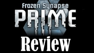 Frozen Synapse Prime Review