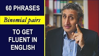 60  Ncredibly Useful Phrases For Fluent English Conversation Binomials