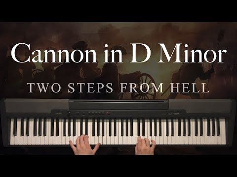 Cannon in D Minor by Two Steps From Hell (Piano) mp3