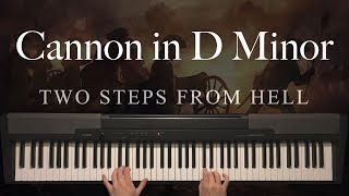 Cannon in D Minor by Two Steps From Hell (Piano)