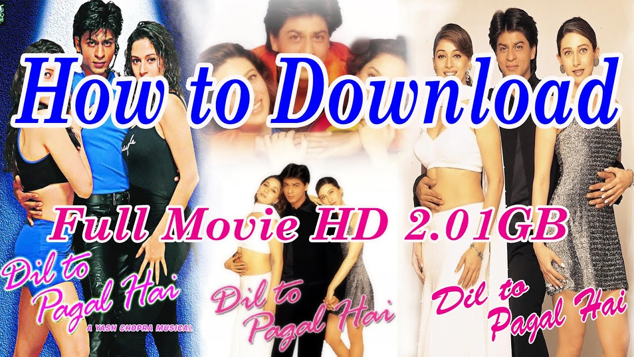 Download How to download Dil to pagal Hai Full HD movie 720p