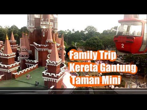 Family Trip Tarif Harga Tiket Naik Kereta Gantung Taman Mini